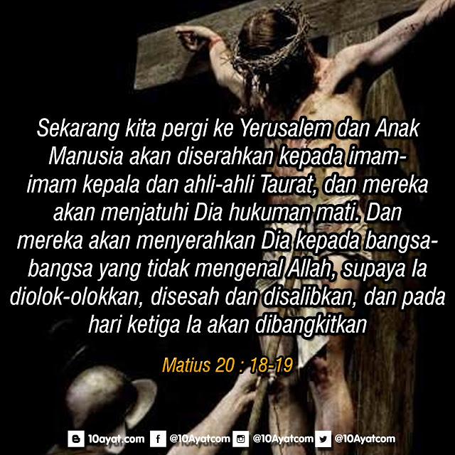 Matius 20 : 18-19
