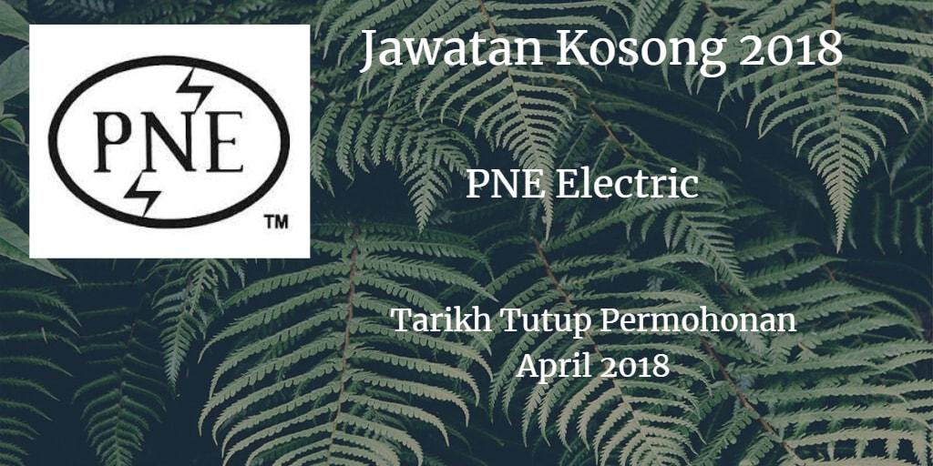 Jawatan Kosong PNE ELECTRIC SDN BHD April 2018