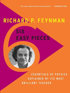 Six Easy Pieces Essentials of Physics Explained by Its Most Brilliant Teacher