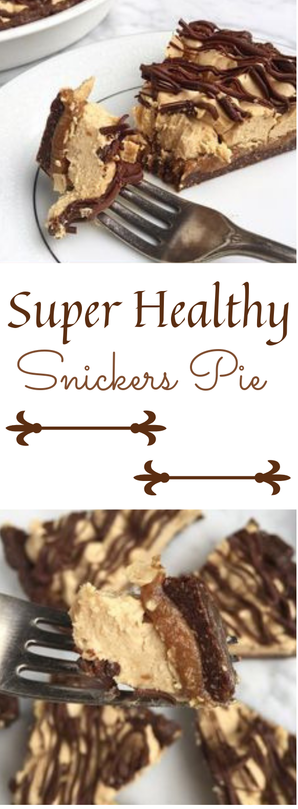 Healthy Snickers Pie #cake #dessert