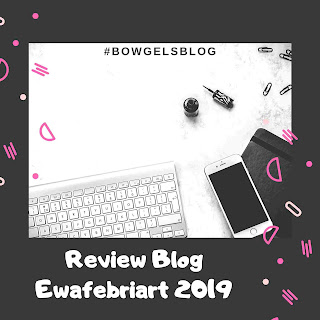 review art blog indonesia ewafebriart