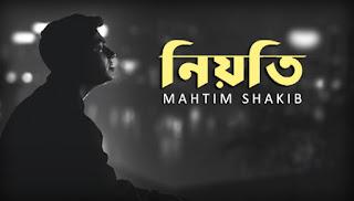 Niyoti Lyrics (নিয়তি) Mahtim Shakib
