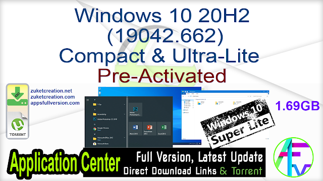 Windows 10 20H2 (19042.662) Compact & Ultra-Lite Pre-Activated