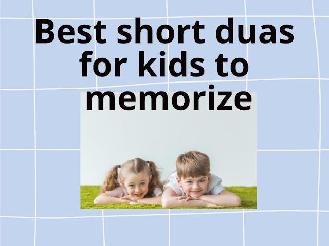 Everyday short duas for Muslim kids & children