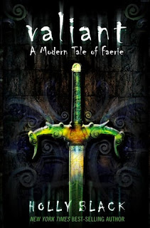 """A green glass sword, pointing down against a black background of iron filigree. """"Valiant; A Modern Tale of Faerie"""" is above the sword and """"Holly Black"""" is below."""