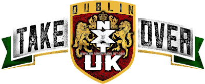 Watch WWE NXT UK TakeOver Dublin Ireland  PPV Online Free Stream