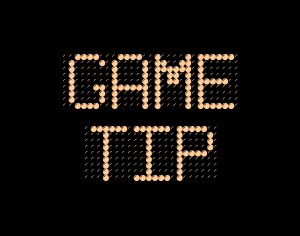 Gaming Tips & Tricks