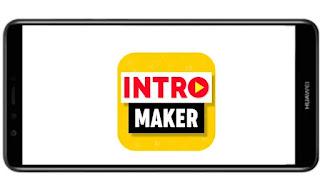 تنزيل برنامج انترو ميكر Intro Maker Pro vip mod بدون علامة مائية مدفوع مهكر بدون اعلانات بأخر اصدار من ميديا فاير للأندرويد.