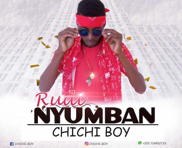 Chichi Boy Rudi Nyumbani http://www.mtiwadawa.com