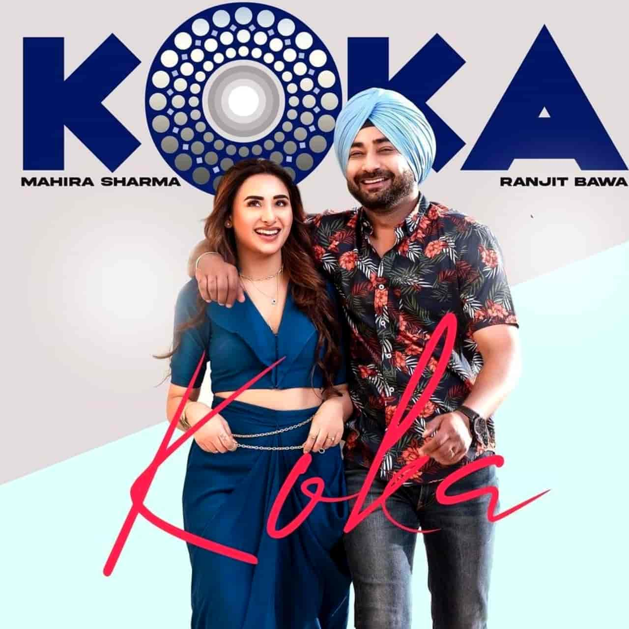 Koka Punjabi Song Lyrics Ranjit Bawa, Mahira Sharma
