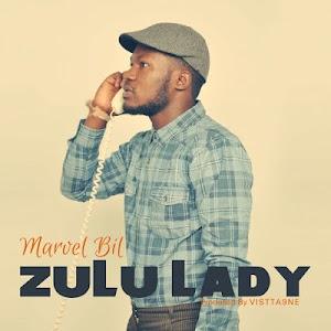 Download Mp3   Marvel Bill - Zulu Lady