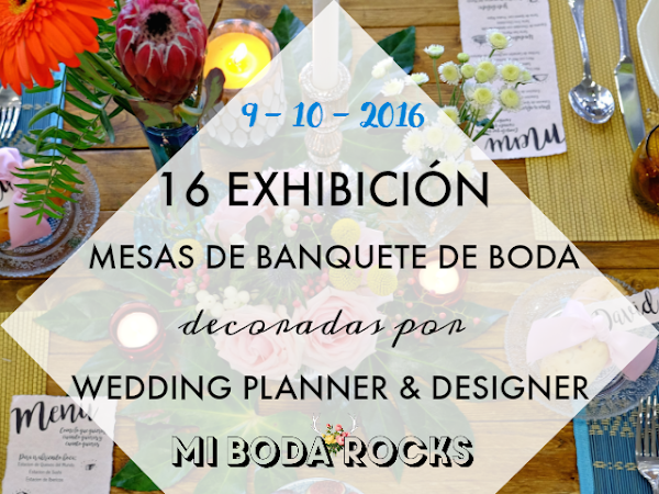 Exhibición Mesas Wedding Planner MBRE Madrid