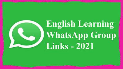 English Learning WhatsApp Group Links - 2021