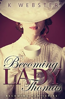 Becoming Lady Thomas by K Webster