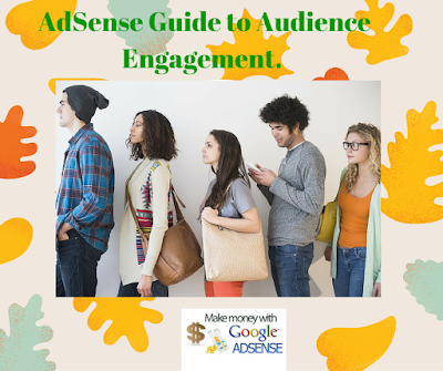 AdSense webmasters team created the audience Engaged.