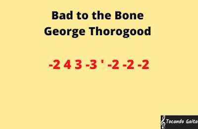 Bad to the bone gaita tablatura