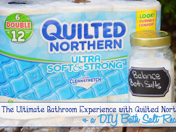 The Ultimate Bathroom Experience with Quilted Northern & a DIY Bath Salt #CraftedExperience #Ad #Cbias