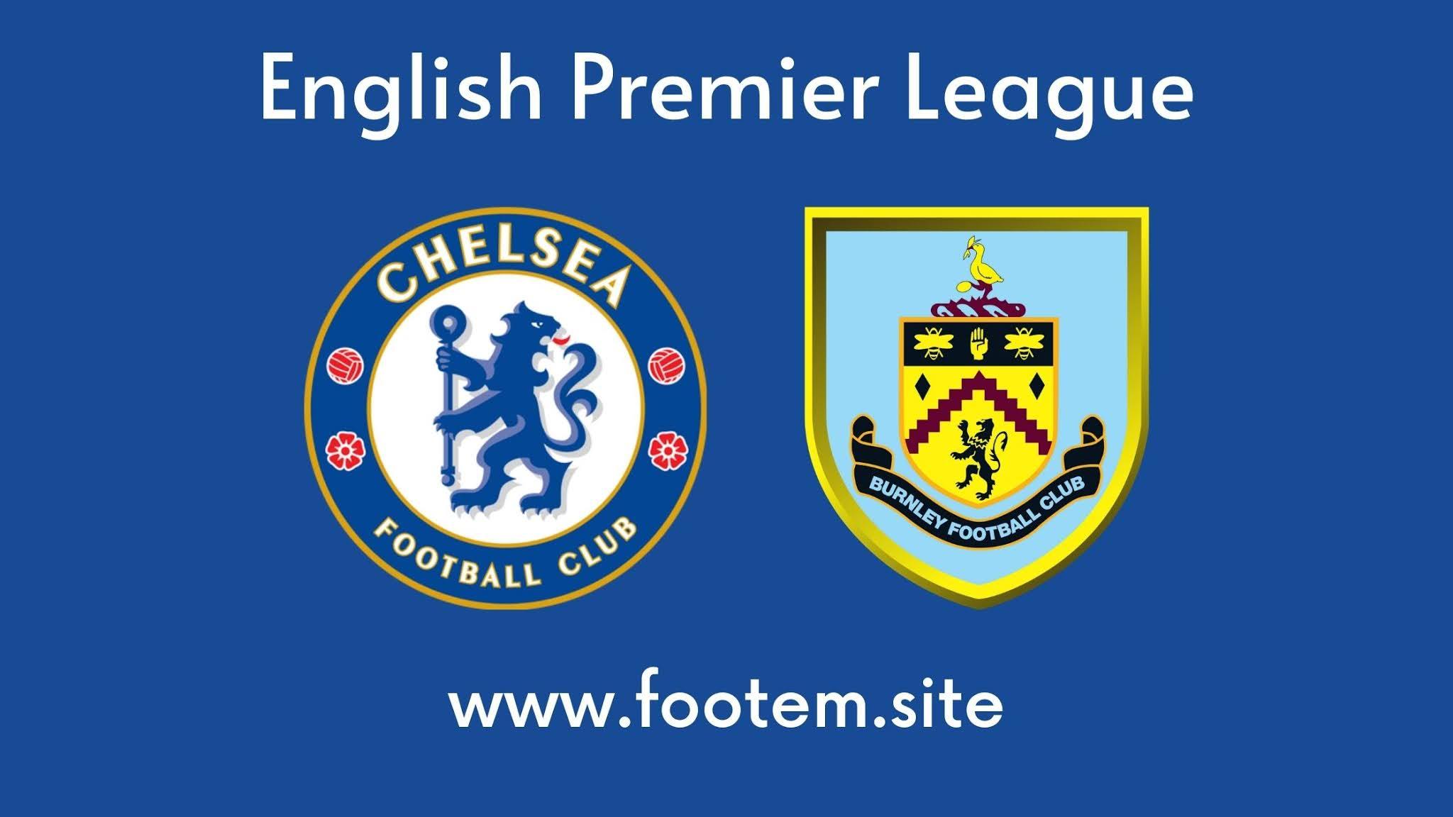 Chelsea vs Burnley footem site footem7