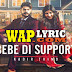 BEBE DI SUPPORT LYRICS | KADIR THIND | PUNJABI SONG