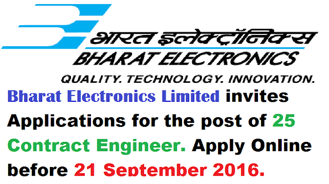 Bharat Electronics Limited|BEL Recruitment 2016|25 Contract Engineer Vacancy|Apply online for B.E. in Electronics/Mechanical Engineering Last Date 21 September/2016/09/bharat-electronics-limited-bel-2016-contract-engineer-vacancy-apply-online-BE-.html