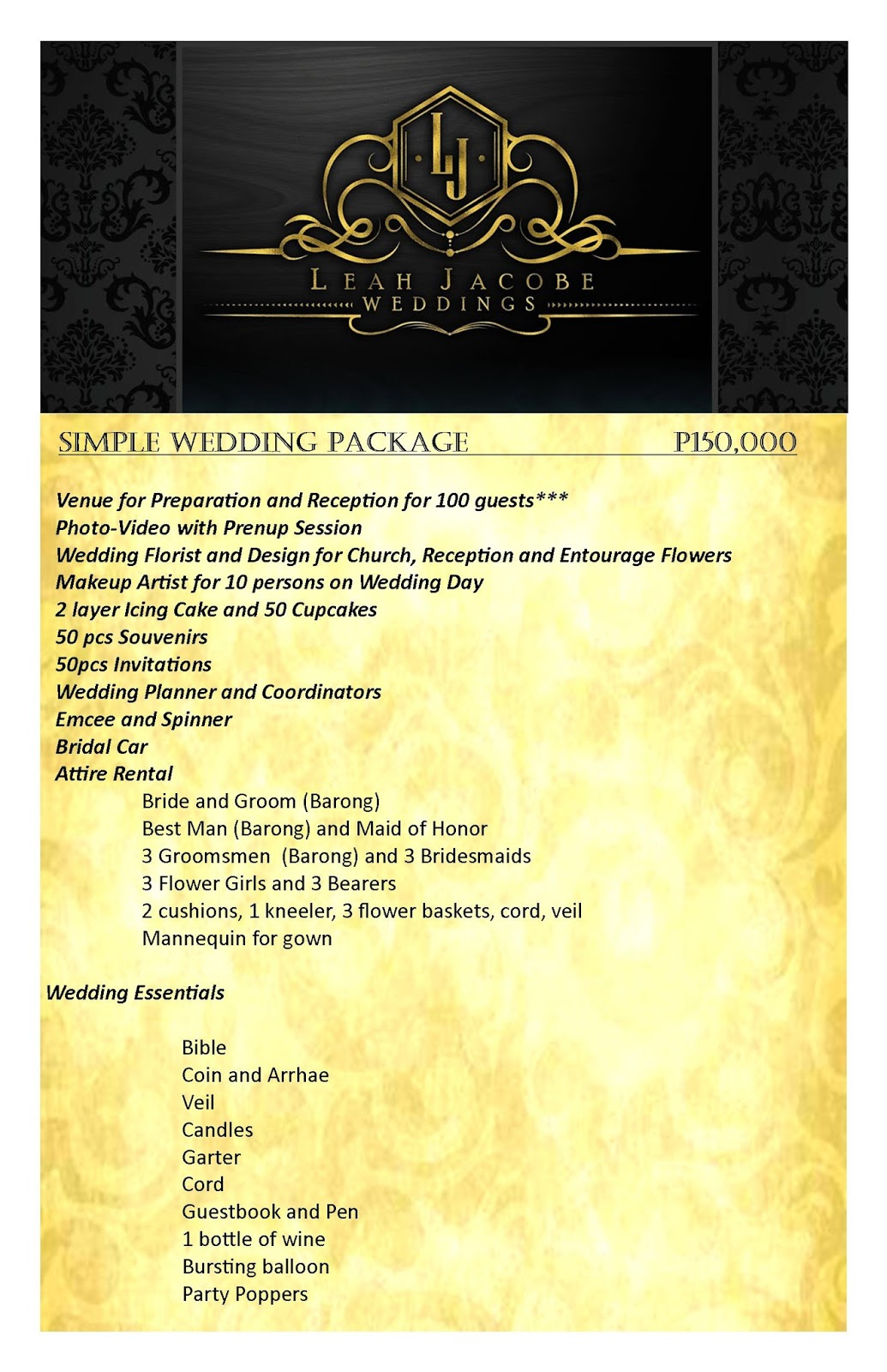 Here Is Our Very Affordable Wedding Package That Value For Your Hard Earned Money