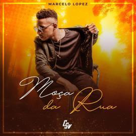 BAIXAR MP3    Marcelo Lopez - Moça da Rua    2019