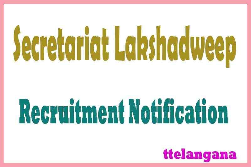 Secretariat Lakshadweep Recruitment Notification