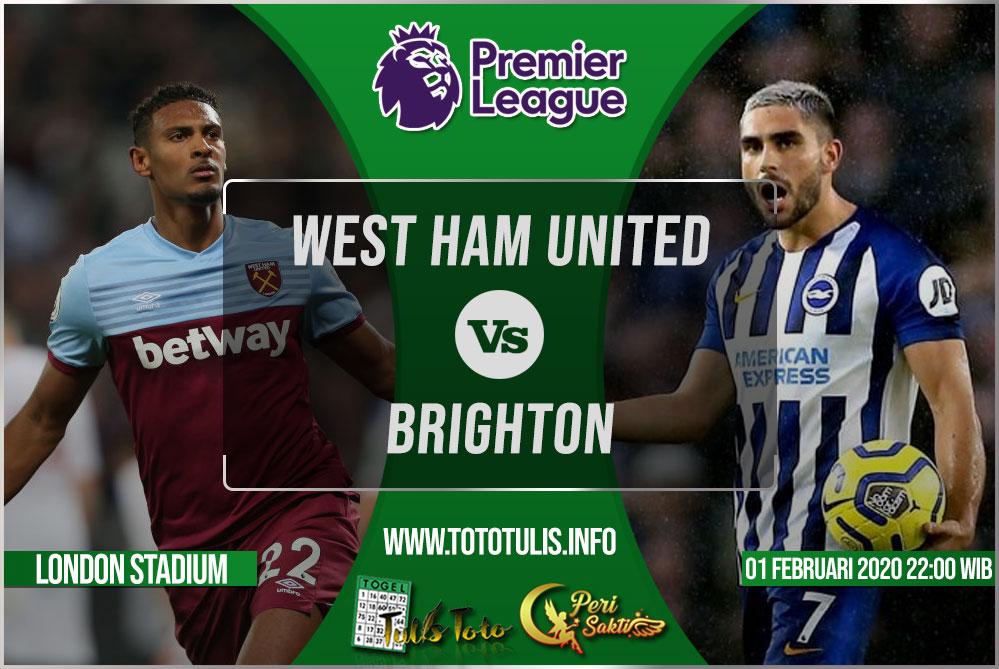 Prediksi West Ham United vs Brighton 01 Februari 2020