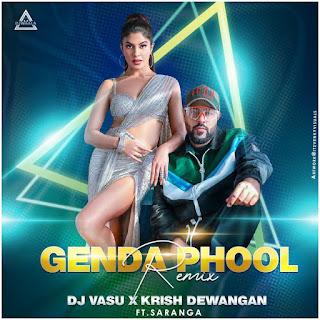 GENDA PHOOL - REMIX - DJ VASU X KRISH DEWANGAN - FT. SARANGA