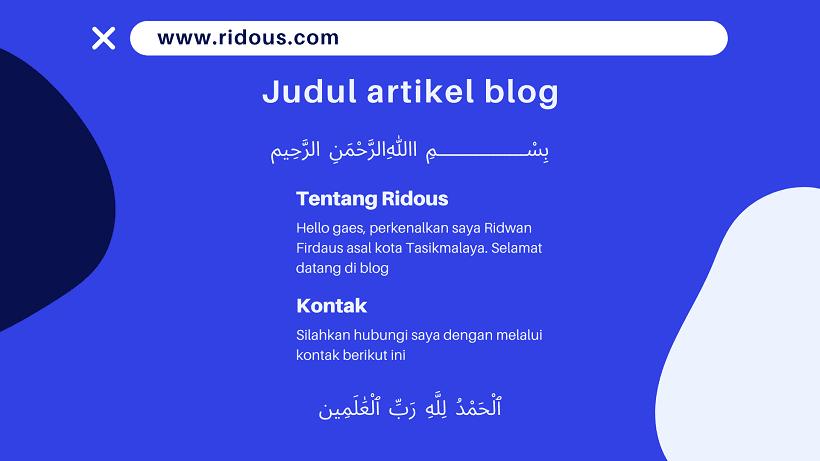 Cara menambahkan basmallah di awal artikel dan hamdallah di akhir arikel pada blog