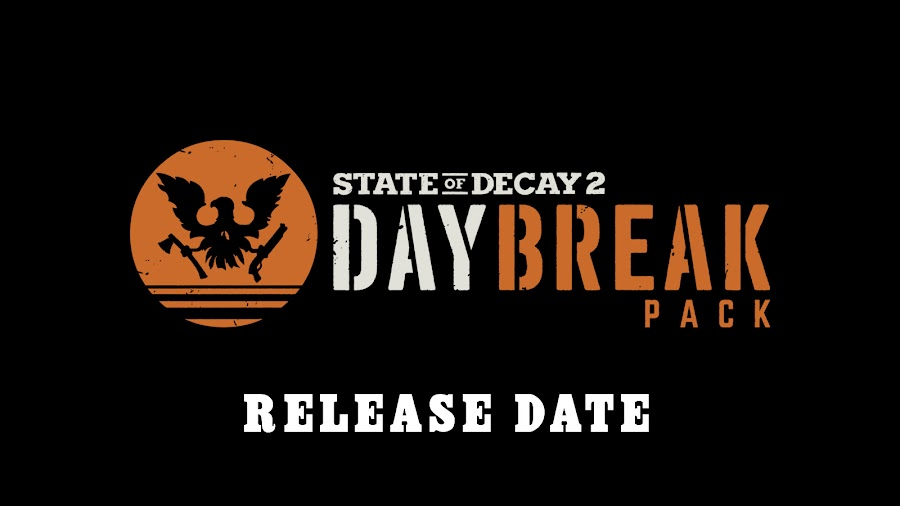 state of decay 2 daybreak pack dlc