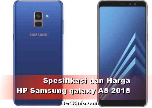 Harga dan spesifikasi Samsung A8 2018 terbaru