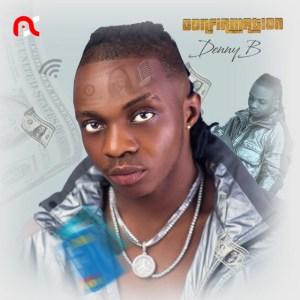 DennyB – Egbe MP3 DOWNLOAD