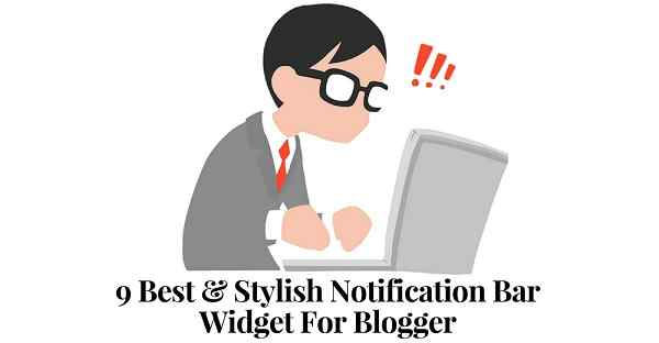 9 Best And Stylish Notification Bar Widget For Blogger
