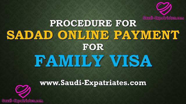 SADAD ONLINE PAYMENT FOR FAMILY VISA