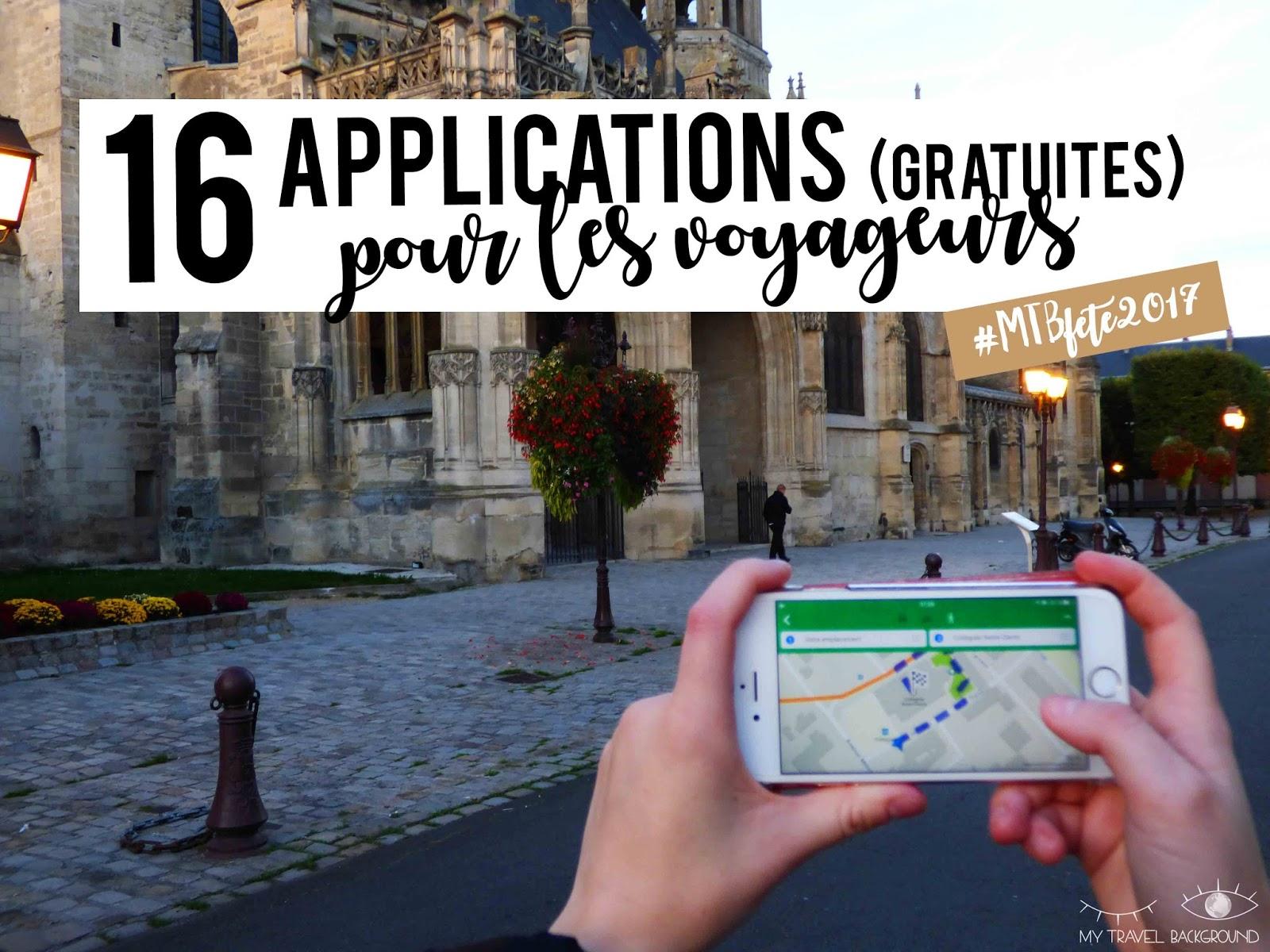My Travel Background : 16 applications gratuites pour les voyageurs