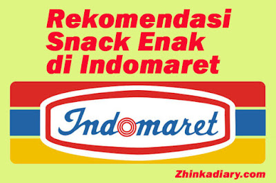 Snack Enak di Indomaret