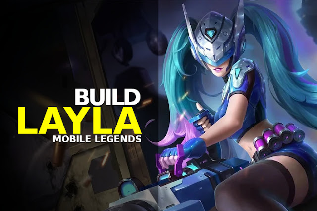 build layla mobile legends terbaru tersakit