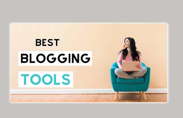 Best Blogging Tools 2021