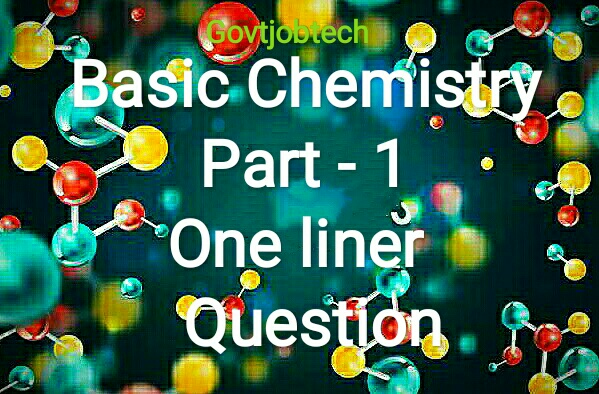 Science notes-basic chemistry - General science facts in hindi for ssc upsc railway banking mppsc vyapam kvs exam.