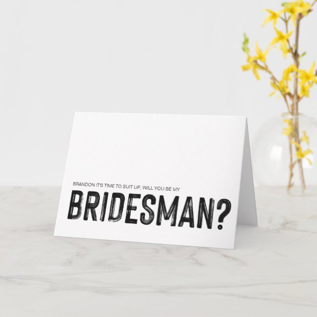 Can You Really Have A BridesMan?