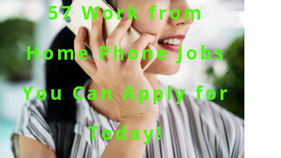 53+ Work anywhere from Phone Jobs You Can Apply for Today!