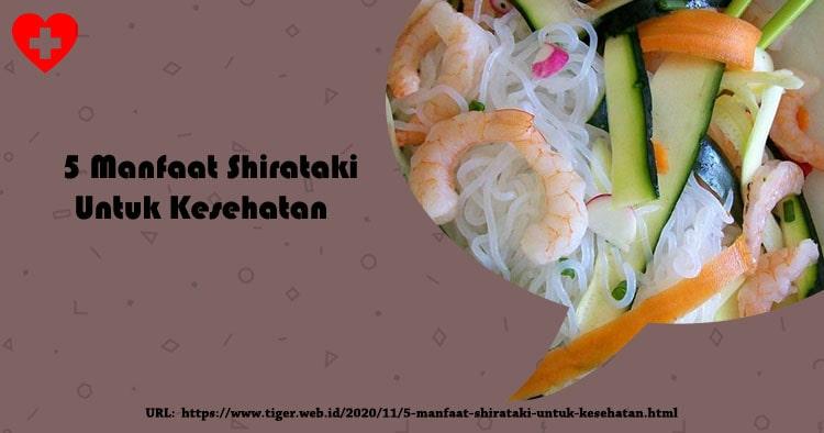5 Manfaat Shirataki untuk Kesehatan