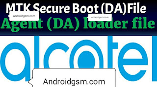 How To Download Alcatel MTK Secure Boot Agent (DA) Unlock Loader Tool Latest Update 2020 Free Password To AndroidGSM