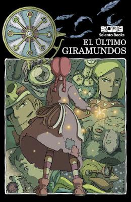 LIBRO - El último GiraMundos (Selento Books - 25 marzo 2018) Literatura Juvenil - Fantasía | A partir de 10 años PORTADA