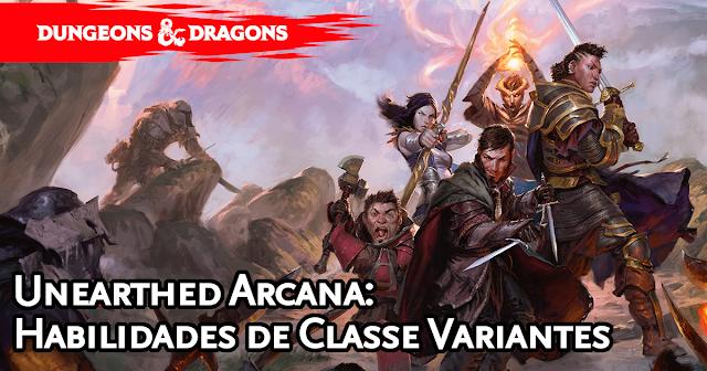 Unearthed Arcana Class Features Variants Traduzida