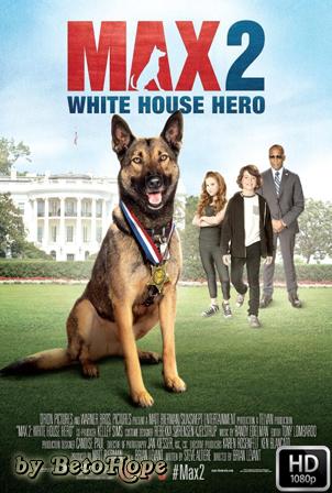 Max 2: White House Hero [1080p] [Latino-Ingles] [MEGA]