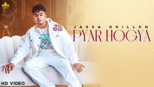 PYAR HOGYA Lyrics - Jassa Dhillon