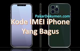 Kode IMEI iPhone Yang Bagus
