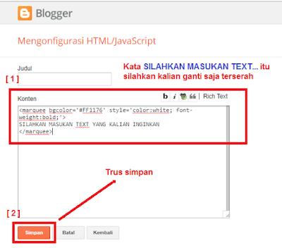 Code HTML Tutorial Cara Membuat Tulisan, Text Berwarna Berjalan/Running Di Blog Menggunakan Code MARQUEE